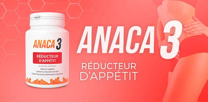 Anaca3 réducteur d'appétit : Composition, posologie