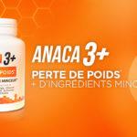 Anaca3+ perte de poids quels sont les effets