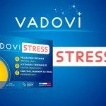 Vadovi Stress : la formule pour une journée plus douce